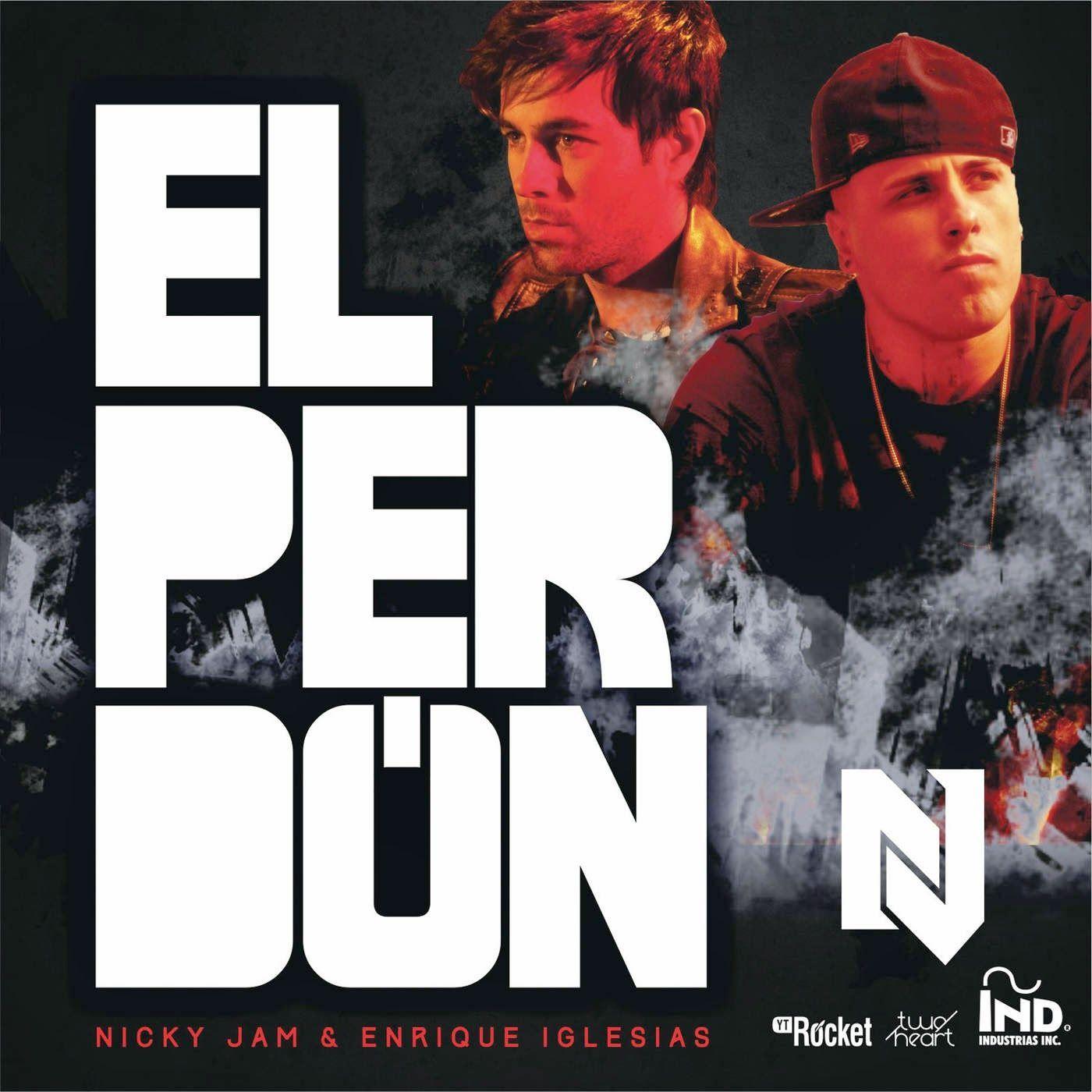 El Perd 243 N Nicky Jam En Enrique Iglesias Met Vertaling